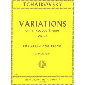Tchaikovsky Pyotr Ilyich Variations on a Rococo Theme Op 33 For Cello and Piano by Leonard Rose